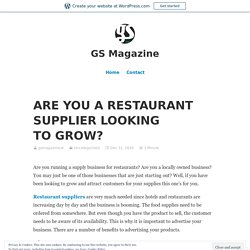 ARE YOU A RESTAURANT SUPPLIER LOOKING TO GROW?