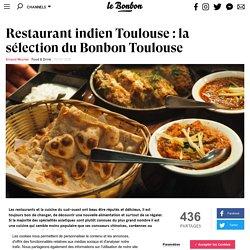 Restaurant indien Toulouse : la sélection du Bonbon Toulouse
