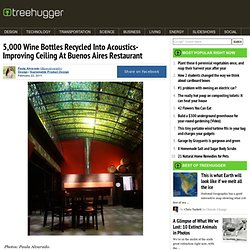 5,000 Wine Bottles Recycled Into Acoustics-Improving Ceiling At Buenos Aires Restaurant