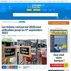 Les tickets-restaurant 2020 sont utilisables jusqu'au 1er septembre 2021
