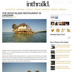 The Rock Island Restaurant In Zanzibar