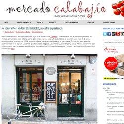 Restaurante Tándem (by Triciclo), nuestra experiencia