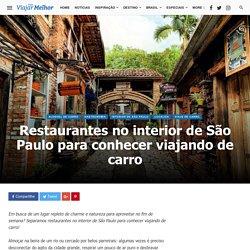 Restaurantes no interior de São Paulo para conhecer viajando de carro
