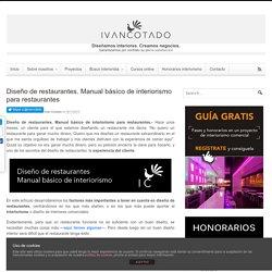 Diseño de restaurantes. Manual básico de Interiorismo en restaurantes