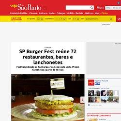 SP Burger Fest reúne 72 restaurantes, bares e lanchonetes
