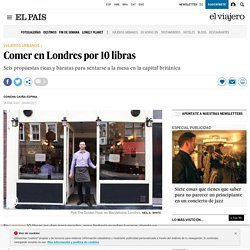 Restaurantes en Londres: Comer en Londres por 10 libras