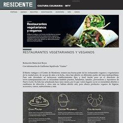 Residente Monterrey - Cultura Culinaria