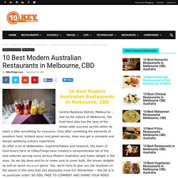 10 Best Modern Australian Restaurants in Melbourne, CBD - 10KeyThings