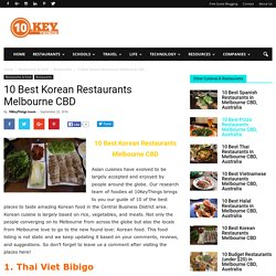 10 Best Korean Restaurants Melbourne CBD - 10KeyThings
