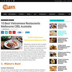 10 Best Vietnamese Restaurants Melbourne CBD, Australia - 10KeyThings