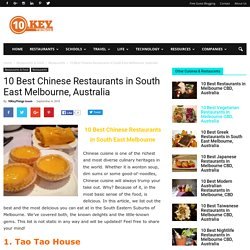 10 Best Chinese Restaurants in South East Melbourne, Australia - 10KeyThings
