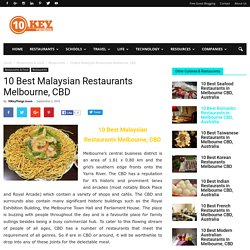 10 Best Malaysian Restaurants Melbourne, CBD - 10KeyThings