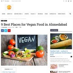 Vegan Restaurants in Ahmedabad; Explore top 9 restaurants