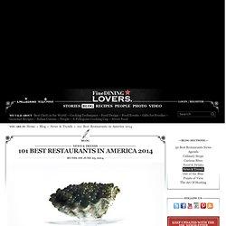 Best Restaurants in America 2014 - 101 Best American Restaurants