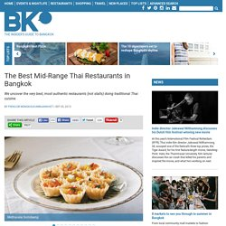The Best Mid-Range Thai Restaurants in Bangkok