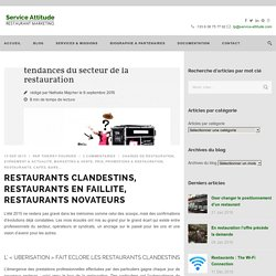 Restaurants clandestins, en faillite, novateurs