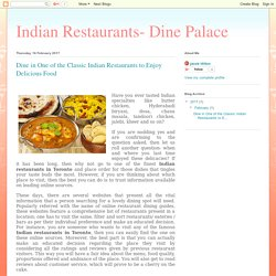 Indian Restaurants- Dine Palace: Dine in One of the Classic Indian Restaurants to Enjoy Delicious Food