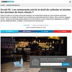 Covid-19 : Les restaurants ont-ils le droit de collecter et stocker les données de leurs clients ?