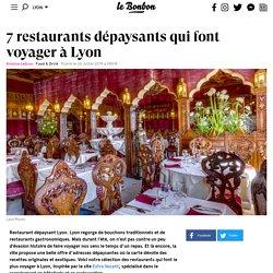7 restaurants dépaysants qui font voyager à Lyon