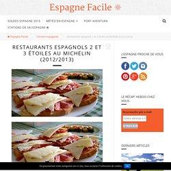 Restaurants espagnols 2 et 3 étoiles au Michelin (2012/2013) ☼