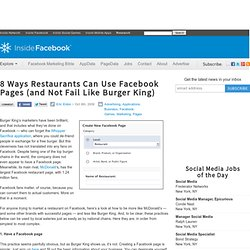 8 Ways Restaurants Can Use Facebook Pages (and Not Fail Like Burger King)