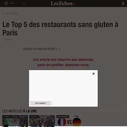 Le Top 5 des restaurants sans gluten à Paris, Vins et gastronomie