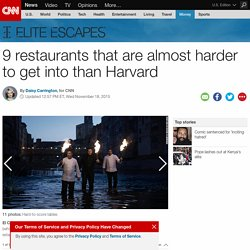 9 restaurants that are harder to get into than Harvard