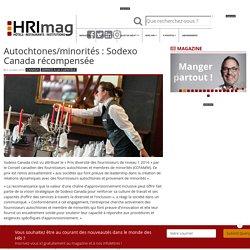 HOTELS, RESTAURANTS et INSTITUTIONS - Autochtones/minorités: Sodexo Canada récompensée
