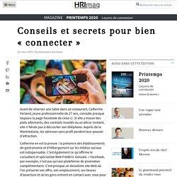 Conseils et secrets pour bien «connecter»- HRImag : HOTELS, RESTAURANTS et INSTITUTIONS