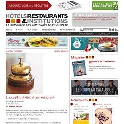 L'accueil à l'hôtel et au restaurant