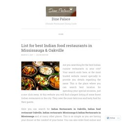 List for best Indian food restaurants in Mississauga & Oakville