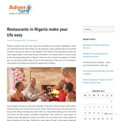 Restaurants in Nigeria make your life easy
