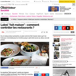 """AFP 16/07/14 Label """"fait maison"""" : comment contrôler les restaurants ?"""