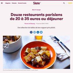 Douze restaurants parisiens de 20 à 35 euros au déjeuner