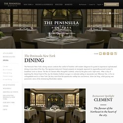 New York City Restaurants and Bars | The Peninsula New York
