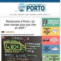 Restaurants à Porto : où bien manger pour pas cher en 2019 ?