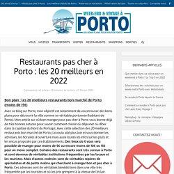 Restaurants pas cher à Porto : les 20 meilleurs en 2019