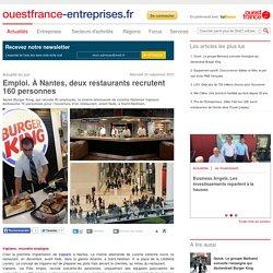 Emploi. À Nantes, deux restaurants recrutent 160 personnes