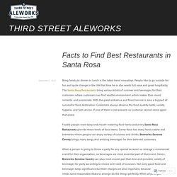 Facts to Find Best Restaurants in Santa Rosa