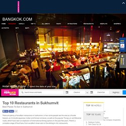 Top 10 Restaurants in Sukhumvit - Best Places to Eat in Sukhumvit