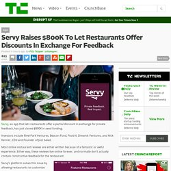 Servy Raises $800K To Let Restaurants Offer Discounts In Exchange For Feedback