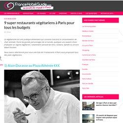9 super restaurants végétariens à Paris pour tous les budgets