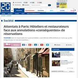 Attentats à Paris: Hôteliers et restaurateurs face aux annulations «conséquentes» de réservations