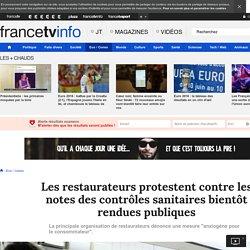 AFP 17/06/16 Les restaurateurs protestent contre les notes des contrôles sanitaires bientôt rendues publiques