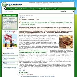 Restauration collective - Le plan national de l'alimentation est désormais décliné dans les cantines scolaires