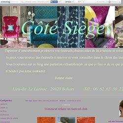"""comment faire,les astuces - """"Côté sièges, tapissier à Brest,restauration,ameublement"""""""