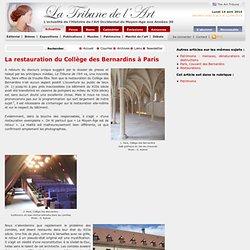 La restauration du Collège des Bernardins à Paris