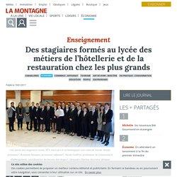 Des stagiaires formés au lycée des métiers de l'hôtellerie et de la restauration chez les plus grands - Chamalières (63400) - La Montagne