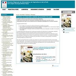 """DRAAF RHONE ALPES 05/10/10 Guide """"Favoriser une restauration collective de proximité et de qualité"""""""