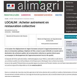 MAAF 24/10/16 LOCALIM : Acheter autrement en restauration collective